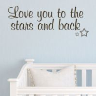 Love You to the Stars & Back (Child's) ~ Wall sticker / decals